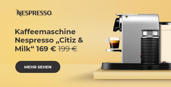"""Kaffeemaschine Nespresso """"Citiz & Milk"""" 169 €"""