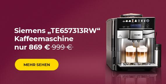 "Siemens ""TE657313RW"" Kaffeemaschine nur 869 €"
