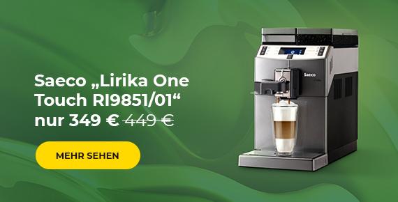 "Kaffeemaschine Saeco ""Lirika One Touch RI9851/01"" nur 349 €"