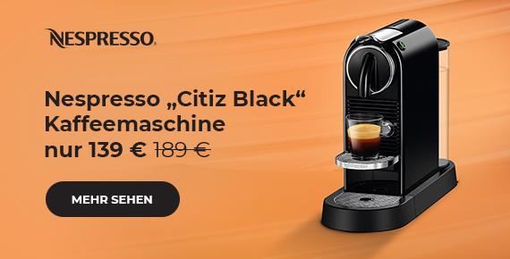 """Kaffeemaschine Nespresso """"Citiz Black"""" nur 139 €"""