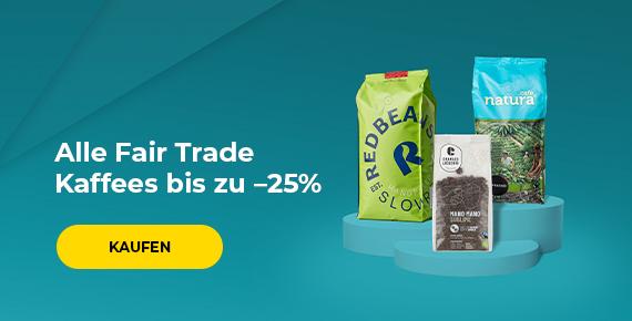 Alle Fair Trade Kaffees bis zu –25%